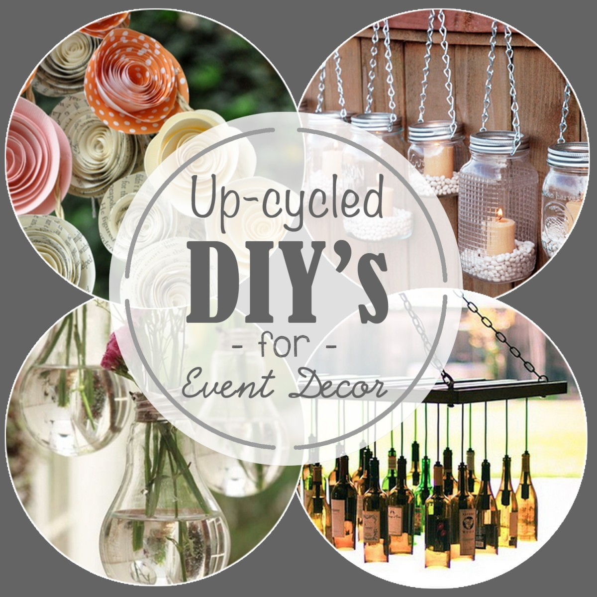 Upcycled DIY for Event Decor